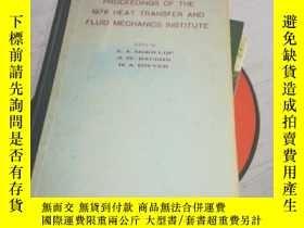 二手書博民逛書店Proceedings罕見OF THE 1976 HEAT TRANSFER AND FLUID MECHANIC