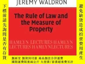 二手書博民逛書店The罕見Rule Of Law And The Measure Of PropertyY464532 Jer