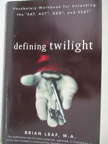 【書寶二手書T1/語言學習_ALX】Defining Twilight: Vocabulary Workbook for…