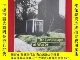 二手書博民逛書店The罕見Landscape of Waste (小 16開 ,軟精裝) 【詳見圖】Y5460 Alberto