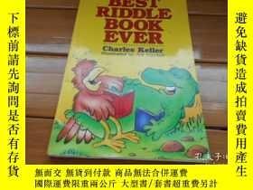 二手書博民逛書店BEST罕見RIDDLE BOOK EVER 有史以來最好的謎語