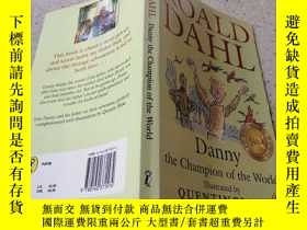 二手書博民逛書店danny罕見the champion of the world丹尼是世界冠軍,Y200392