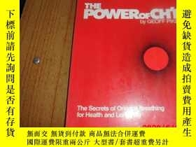 二手書博民逛書店THE罕見POWER OF CHI BY GEOFF PIKE (英文原版)Y25524 出版1980