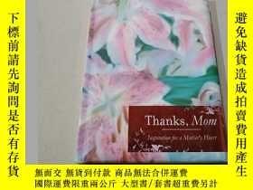 二手書博民逛書店Thanks罕見mom:謝謝媽媽(外文)Y212829