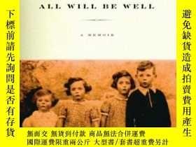 二手書博民逛書店All罕見Will Be WellY464532 John Mcgahern Knopf, 2006 ISBN