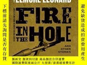 二手書博民逛書店Fire罕見In The HoleY255562 Elmore Leonard William Morrow