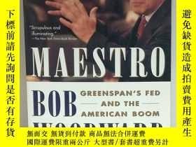 二手書博民逛書店格林斯潘的美聯儲與美國的繁榮罕見Maestro: Greensp