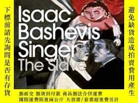 二手書博民逛書店The罕見Slave-奴隸Y436638 Isaac Bashevis Si... Penguin Class