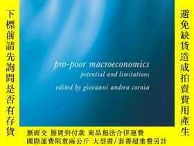 二手書博民逛書店Pro-poor罕見Macroeconomics: Potential And Limitations (soci