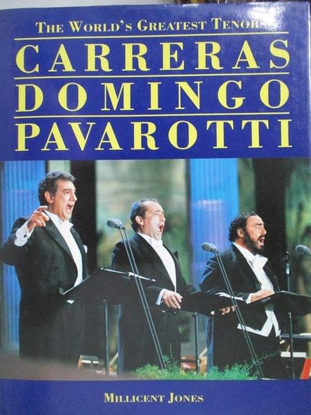 【書寶二手書T3/音樂_YJG】Worlds Greatest Tenors Carreras Domingo_Mill