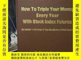 二手書博民逛書店How罕見to triple your money every
