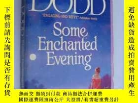 二手書博民逛書店SOME罕見ENCHANTED EVERNINGY85718 C