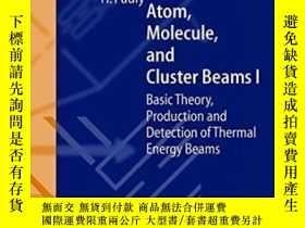 二手書博民逛書店Atom,罕見Molecule, And Cluster Bea