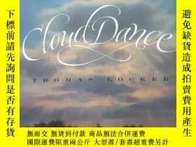 二手書博民逛書店Cloud罕見Dance (英文原版)Y209021 THOMAS LOCKER VOYAGER