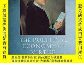二手書博民逛書店The罕見Political Economy Of Virtue-德性政治經濟學Y436638 John Sh