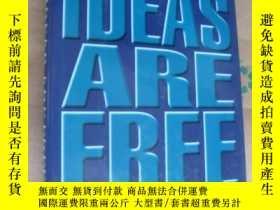 二手書博民逛書店Ideas罕見Are Free: How the Idea Re