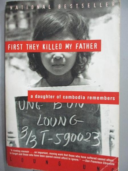 【書寶二手書T2/傳記_JGJ】First They Killed My Father_Loung Ung