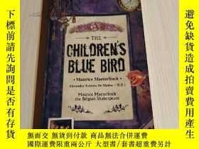 二手書博民逛書店THE罕見CHILDREN S BLUE BIRDY182970