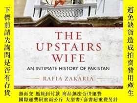 二手書博民逛書店The罕見Upstairs WifeY255562 Rafia Zakaria Beacon Press 出