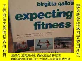二手書博民逛書店Expecting罕見Fitness: How To Modif