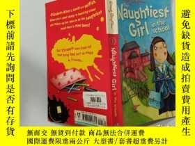 二手書博民逛書店The罕見Naughtiest Girl in the school:學校裏最調皮的女孩Y200392