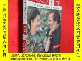 二手書博民逛書店Ingrid罕見y Yo: Una Libertad Dulce