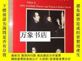 二手書博民逛書店Wheeler罕見& Zurek (ed) : Quantum Theory and Measurement 量子