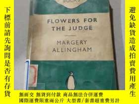 二手書博民逛書店FLOWERS罕見FOR THE JUDGE:送花給法官(外文)