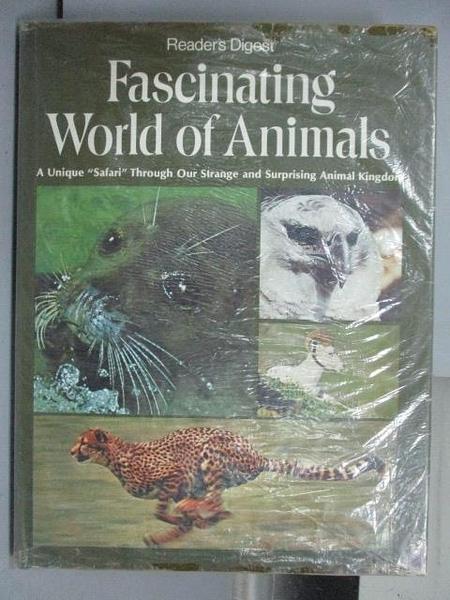 【書寶二手書T5/動植物_QKT】Fascinating World of Animals