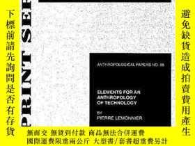 二手書博民逛書店Elements罕見For An Anthropology Of TechnologyY364682 Pier