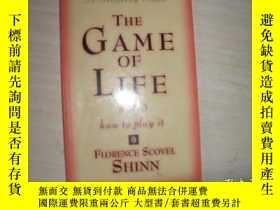 二手書博民逛書店The罕見Game of Life and How to Play it 【健康、財富與愛的人生秘密,佛羅倫斯.斯