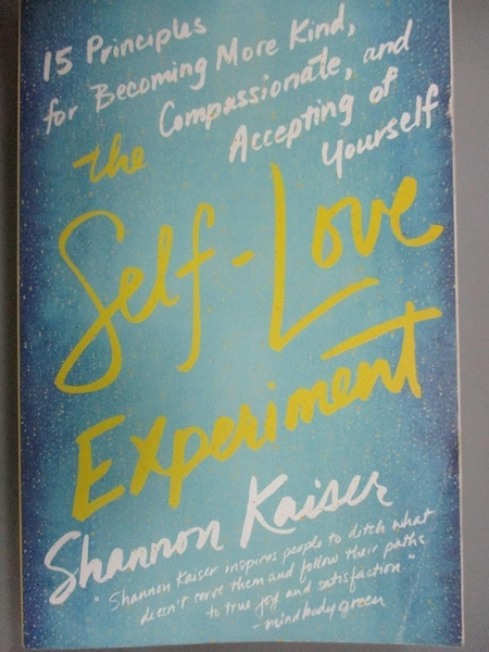 【書寶二手書T1/心理_GMA】The Self-Love Experiment: Fifteen Principles…