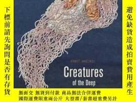 二手書博民逛書店深海生物罕見藝術史 立體書 英文原版 Creatures of the Deep: The Pop-up Book
