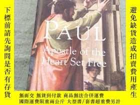 二手書博民逛書店PAUL罕見Apostle of the Heart Set Free(平裝庫存)Y6318 F.F. BRU