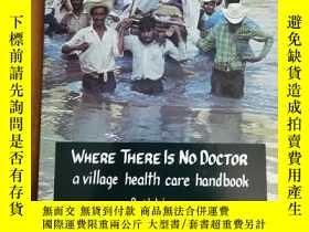 二手書博民逛書店Where罕見There Is No Doctor: A Vil