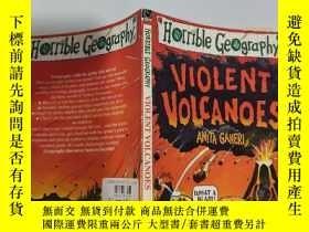 二手書博民逛書店violent罕見volcanoes 猛烈的火山.., Y200392