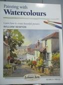 【書寶二手書T2/藝術_XGQ】Painting With Watercolours_Newton, William