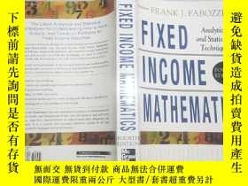 二手書博民逛書店英文原版罕見Fixed income mathematics : analytical & statistical