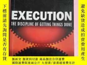 二手書博民逛書店EXECUTION罕見THE DISCIPLINE OF GETTING THINGS DONEY6699 L