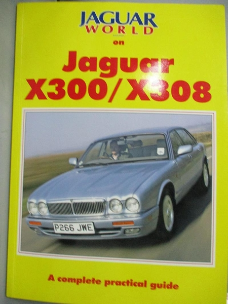 【書寶二手書T1/嗜好_XDM】Jaguar World Monthly Jaguar X300/X308