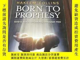 二手書博民逛書店BORN罕見TO PROPHESY(平裝庫存)Y6318 HAKEEM COLLINS CREATION HO