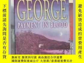 二手書博民逛書店英語原版罕見《 Payment in Blood 》 Eliza