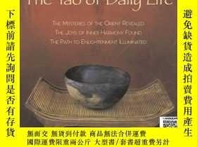 二手書博民逛書店【罕見】The Tao of Daily Life: The M
