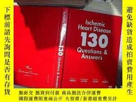 二手書博民逛書店Ischemic罕見Heart Disease 130 Questions & Answers 缺血性心臟病130