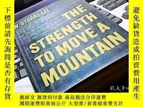二手書博民逛書店THE罕見STRENGTH TO MOVE A MOUNTAIN