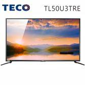 «0利率»TECO東元50吋 LED 真4K UHD 液晶電視 TL50U3TRE【南霸天電器百貨】