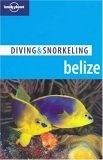 二手書博民逛書店 《Lonely Planet Diving & Snorkeling Belize》 R2Y ISBN:1740595319│Rock