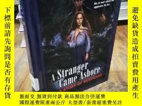 二手書博民逛書店A罕見Stranger Came Ashore: A Story