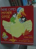 【書寶二手書T8/少年童書_XEY】Here Comes Mother Goose_Iona Opie