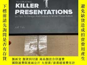 二手書博民逛書店Sticky罕見Steps To Creating Killer Presentations: 54 Tips T